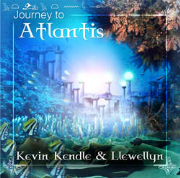 Journey to Atlantis - Llewellyn and Kevin Kendle